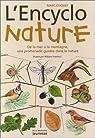 L'Encyclo nature : De la mer � la montagne, une promenade guid�e dans la nature par Duquet