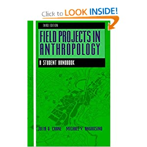 Field Projects in Anthropology: A Student Handbook Julia G. Crane and Michael V. Angrosino