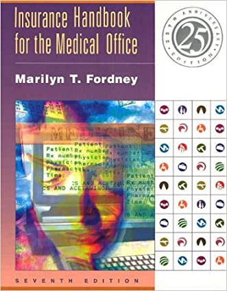 Insurance Handbook for the Medical Office, Seventh Edition