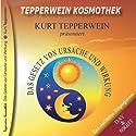 Das Gesetz von Ursache und Wirkung (Tepperwein Kosmothek) Hörbuch von Kurt Tepperwein Gesprochen von: Kurt Tepperwein