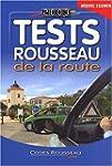 Tests Rousseau de la route