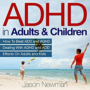 ADHD in Adults & Children Audiobook