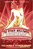 The Other Hollywood: The Uncensored Oral History of the Porn Film Industry (0060096608) by Legs McNeil