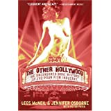 The Other Hollywood: The Uncensored Oral History of the Porn Film Industry ~ Legs McNeil