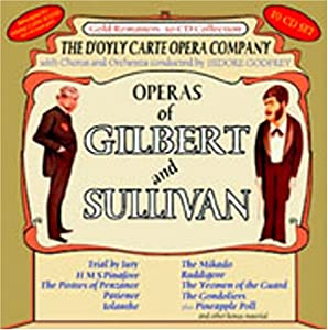 Operas Of Gilbert And Sullivan Doyly Carte Opera Company from Avid
