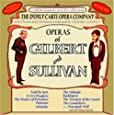 The Operas Of Gilbert And Sullivan -  D'Oyle Carte Opera Company