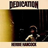 Dedication ( Wounded Bird 2014 Reissue) by Herbie Hancock [Music CD]
