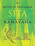 Sita: An Illustrated Retelling of Ramaya...