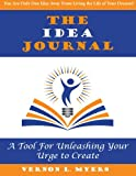 The Idea Journal: Unleash Your Urge to Create!