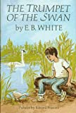 The Trumpet of the Swan (0060263989) by E. B. White