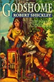 Godshome (0312868030) by Sheckley, Robert
