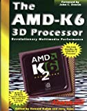 The AMD-K6 3D: The Official Handbook