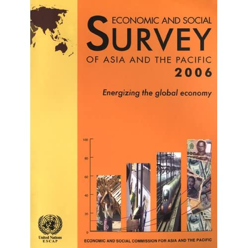 Economic And Social Survey of Asia And the Pacific 2006 ...