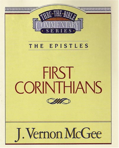 Title: First Corinthians ThrutheBible Commentary Series V