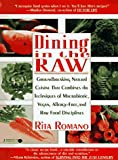 Dining In The Raw Reviews