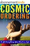 Cosmic Ordering: How to Use Cosmic Or...