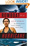 Rowboat in a Hurricane: My Amazing Jo...