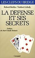 La Défense et ses secrets