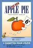 echange, troc Françoise Lemarchand, Katheleen Julié - The New Apple Pie, 6e (coffret 2 cassettes)
