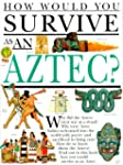 Hwys...Aztec (How Would You Survive?)