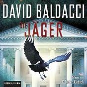 Die Jäger (Camel Club 4) | David Baldacci