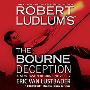 The Bourne Deception | [Robert Ludlum, Eric Van Lustbader]