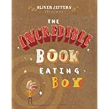 The Incredible Book-Eating Boy ~ Oliver Jeffers