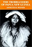 img - for The Trobrianders of Papua New Guinea (Case Studies in Cultural Anthropology) book / textbook / text book