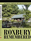 img - for Roxbury Remembered book / textbook / text book
