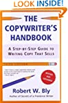 The Copywriter's Handbook, Third Edit...
