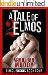 A Tale of Two Elmos (Elmo Jenkins - B...