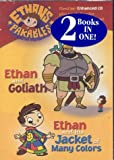 Ethan and Goliath and Ethan and His Jacket of Many Colors--2 book set: Ethan's Parables