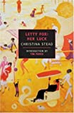 Letty Fox: Her Luck (New York Review Books Classics) (0940322706) by Stead, Christina