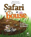 """Afficher """"Safari dans la bouse"""""""