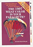 What Color Is Your Parachute? 1997: A Practical Manual for Job Hunters and Career Changers (0898158443) by Richard N. Bolles