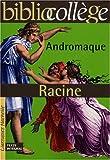 echange, troc Jean Racine - Andromaque (Livre de l'élève)