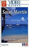 echange, troc Vidéo Guides Hachette: Saint-Martin [VHS]