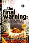 The final warning: Your survival guid...