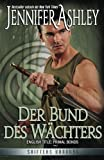 Der Bund des Wächters: Shifters Unbound (Volume 2) (German Edition)