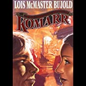 Komarr: A Miles Vorkosigan Novel | [Lois McMaster Bujold]