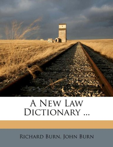 A New Law Dictionary ...