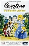 echange, troc Caroline et ses amis : Sa Majesté Caroline [VHS]