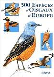 echange, troc Collectif - 500 espèces d'oiseaux d'Europe