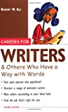 Careers for Writers & Others Who Have a Way with Words (007140600X) by Bly, Robert