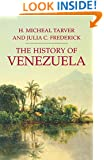 The History of Venezuela (Palgrave Essential Histories Series)