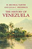 img - for The History of Venezuela (Palgrave Essential Histories Series) book / textbook / text book