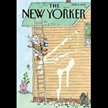 The New Yorker, April 2nd 2012 (Rebecca Mead, Lauren Collins, David Sedaris)  by Rebecca Mead, Lauren Collins, David Sedaris Narrated by Dan Bernard, Christine Marshall