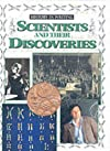 Scientists and Their Discoveries (Documenting History)