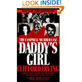 Daddy's Girl: The Campbell Murder Case (Pinnacle True Crime) by Clifford Irving
