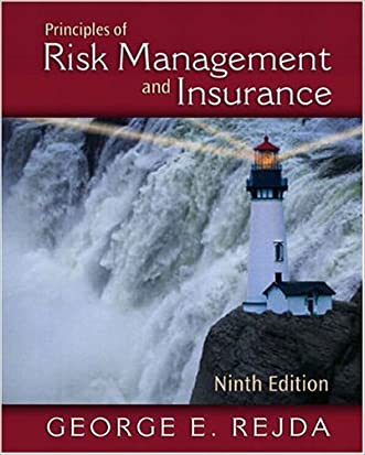 Principles of Risk Management and Insurance (9th Edition) (Addison-Wesley Series in Finance)